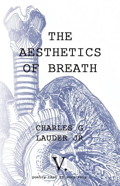 LAUDER _ CHARLES_G_THE AESTHETICS OF BREATH_V PRESS